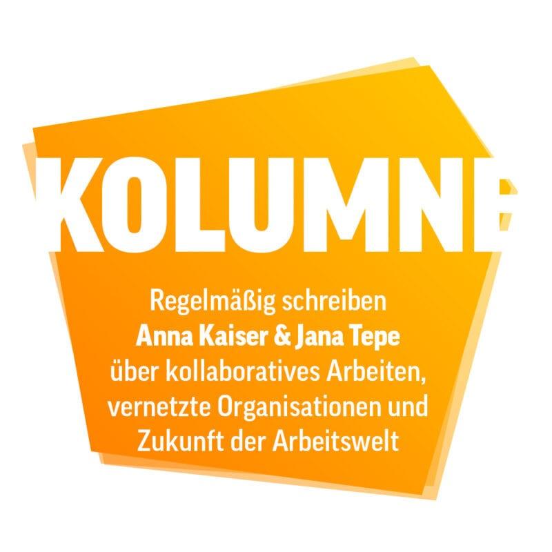 Kolumne von Anna Kaiser und Jana Tepe
