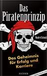 """Buchcover """"Das Piratenprinzip. Das Geheimnis für Erfolg und Karriere"""""""