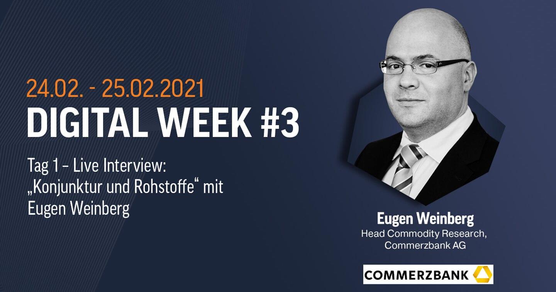 Der Eugen Weinberg im Live-Interview kennt sich mit Rohstoffe aus