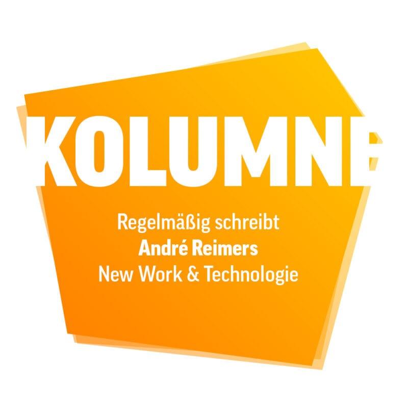 Kolumne von Andre Reimers