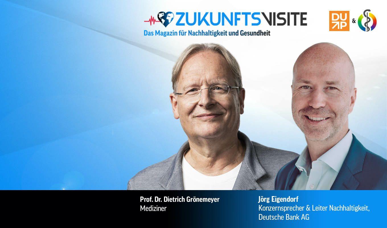 Zukunftsvisite Thumbnail Folge 19 von Dietrich Grönemeyer und Jörg Eigendorf
